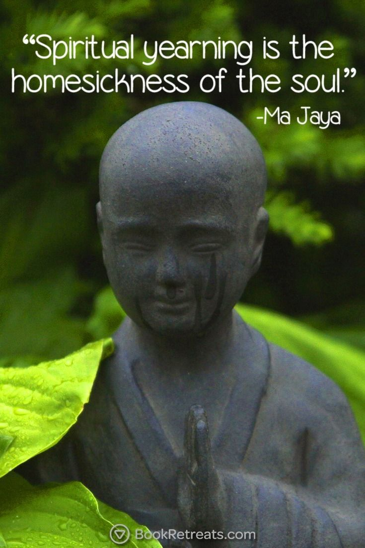 """""""Spiritual yearning is the homesickness of the soul. - Ma Jaya Sati Bhagavati"""" Feeling a bit stressed or overworked in life? 101 Heart-warming meditation quotes by Ma Jaya Sati Bhagavati and other teachers here: http://bookretreats.com/blog/101-quotes-will-change-way-look-meditation"""