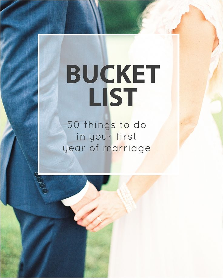 First Year Of Marriage: A Bucket List For Your First Year Of Marriage