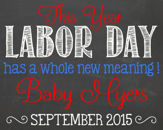 Labor Day Pregnancy Announcement Chalkboard Printable // Due in September // Unique Pregnancy Announcement