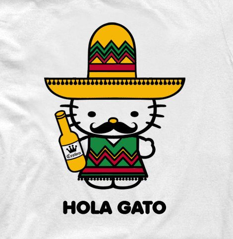 Funny Twist on Hello Kitty T-Shirt, Hola Gato. If Hello Kitty were to go south of the border,Cinco De Mayo, Funny hello kitty shirt by okDudeImOut on Etsy https://www.etsy.com/listing/239394715/funny-twist-on-hello-kitty-t-shirt-hola