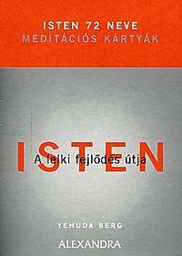 Isten 72 neve - Meditációs kártyák könyv - Dalnok Kiadó Zene- és DVD Áruház - Vallás - Kereszténység - Biblia, imakönyv