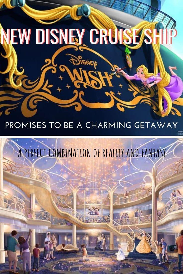 New Disney Cruise Ship Disney Wish Promises To Be A Charming Getaway Disney Cruise Ships Cruise Ship Disney Cruise