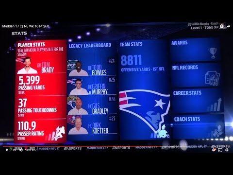 Madden 17 |::| NE Wk 17 Pt 260 Tom Brady Season Stats