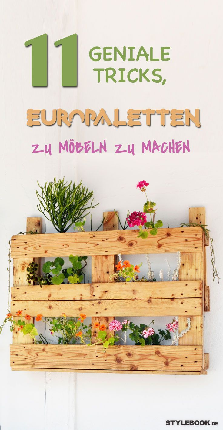 Diese DIY Möbeltricks Mit Europaletten Sind Der Hammer Und So Leicht  Nachzubauen!