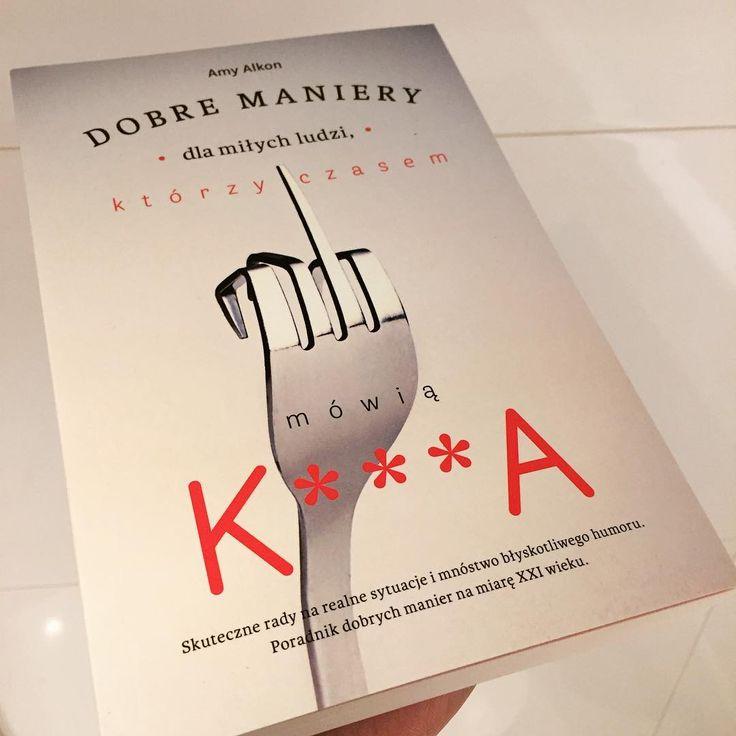 """Książka napisana chyba specjalnie dla mnie 😅 """"Jesteś kulturalnym i miłym człowiekiem, ale czasem k***a masz dosyć?"""" - tak, to ja! 😂#ksiazka #maniery #savoirvivre"""