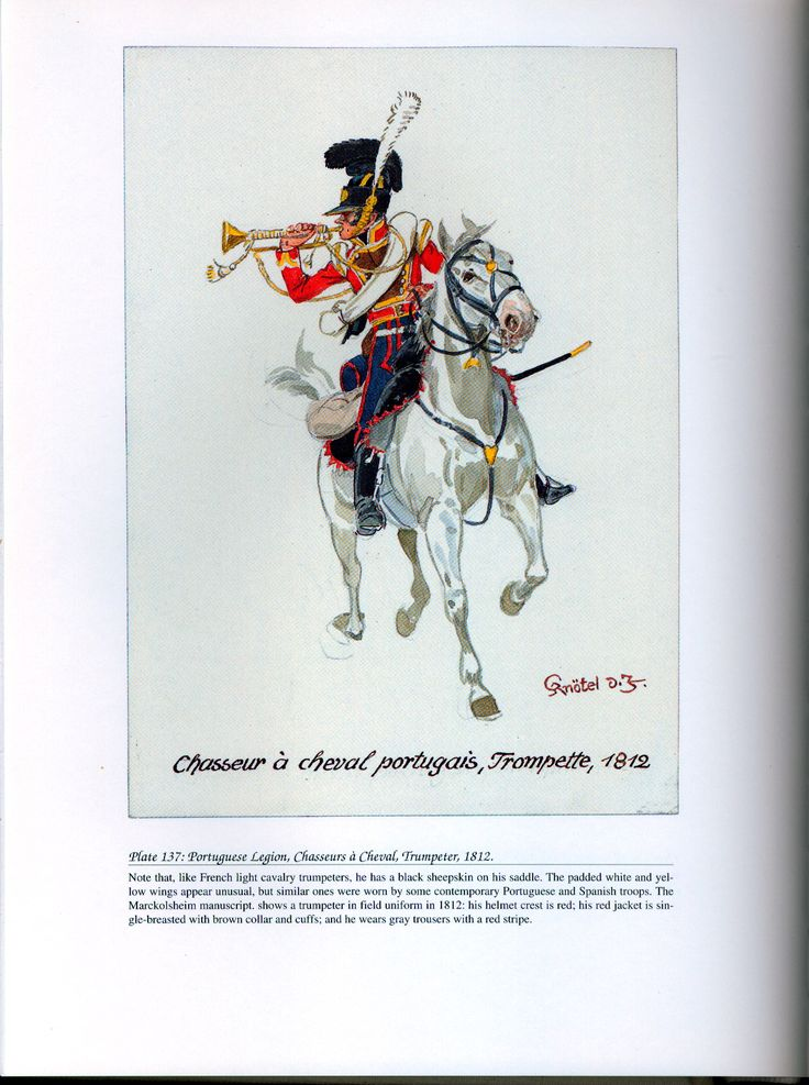 Foreign Troops: Plate 137: Portuguese Legion, Chasseurs à Cheval, Trumpeter…