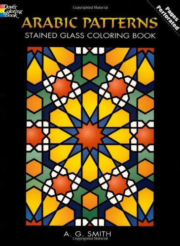 Arabic Patterns Stained Glass Coloring Book Dover Design By A G