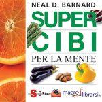Macrolibrarsi.it presenta il LIBRO: Super Cibi per la Mente