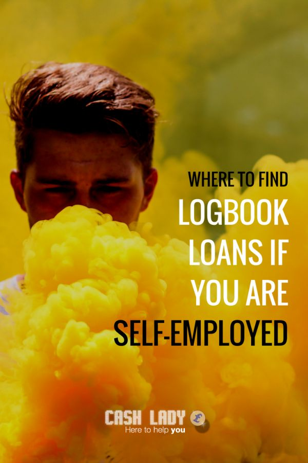 Logbook loans for self-employed individuals are available if you know where to look. Cash Lady explains how this could be far easier than you think via @ukcashlady