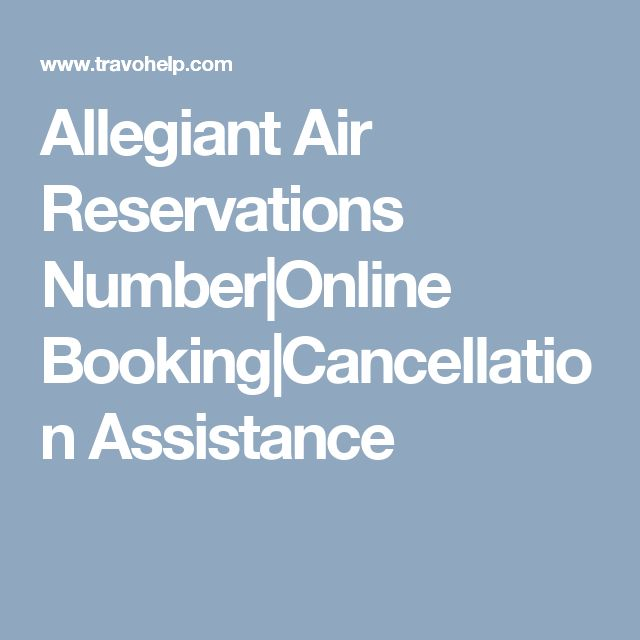 Allegiant Air Reservations Number|Online Booking|Cancellation Assistance