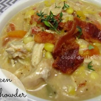 Chicken Corn Chowder with Bacon!