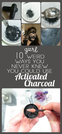 10 Weird Ways You Never Knew You Could Use Activated Charcoal