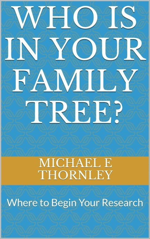 Who-is-in-Your-Family-Tree Michael-Thornley