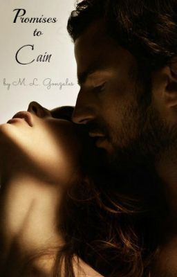 """Read """"Promises to Cain"""", and other free contemporary romance books and stories on #wattpad."""