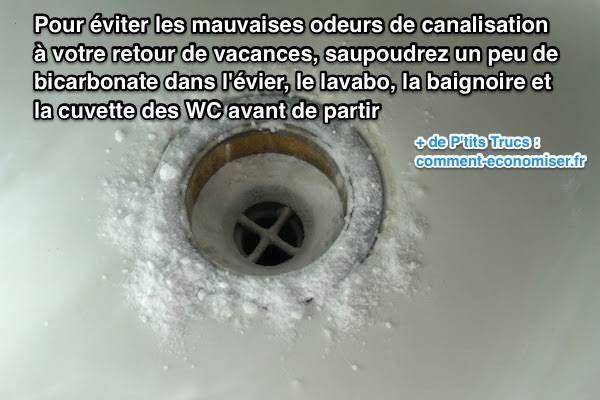 Mettez du bicarbonate de soude dans les canalisation pour éviter les mauvaises odeurs