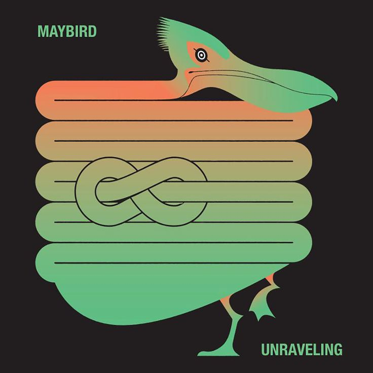 Maybird — Unraveling