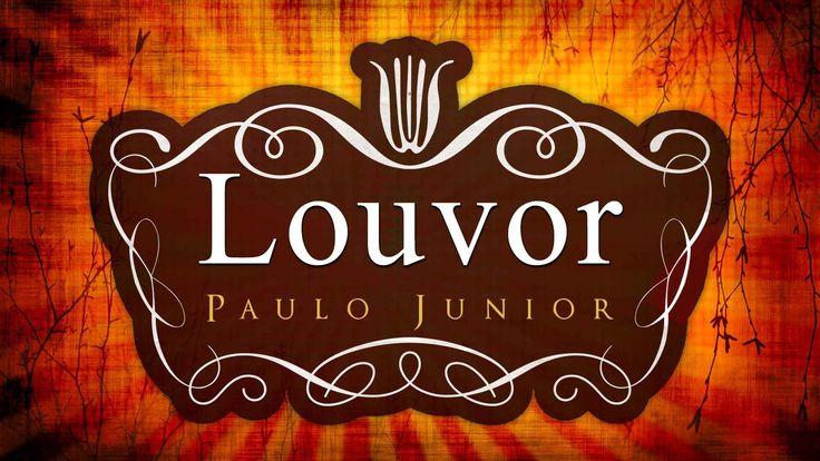 Aprenda Sobre Louvor e Adoração - Paulo Junior