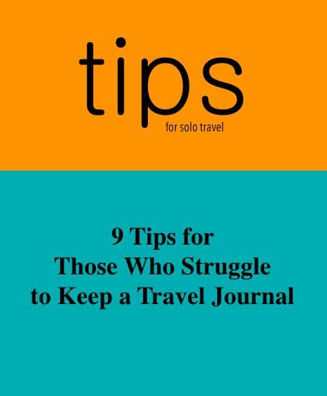Write a journal rich with the meaning of your travels. http://solotravelerblog.com/9-tips-for-those-who-struggle-to-keep-a-travel-journal/