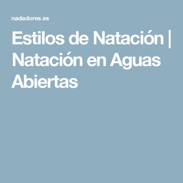 Estilos de Natación   Natación en Aguas Abiertas