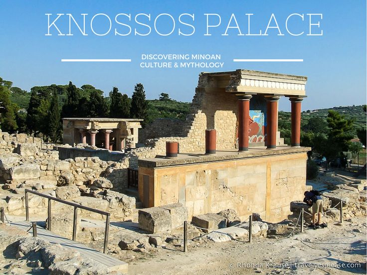 travelyesplease.com | Knossos Palace- Discovering Minoan Culture & Mythology (Blog Post) | Crete, Greece