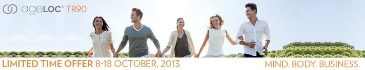 TR90 Limited Time Offer 8 - 18th October 2013 ID:NZ0295987 Introducing the AGELOC TR90 Weight Management System