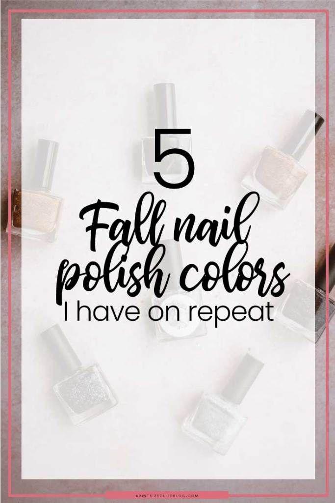 5 Herbst Nagellackfarben habe ich auf Wiederholung – APSL Blog