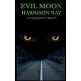 EVIL MOON (Paperback)By Harrison Ray