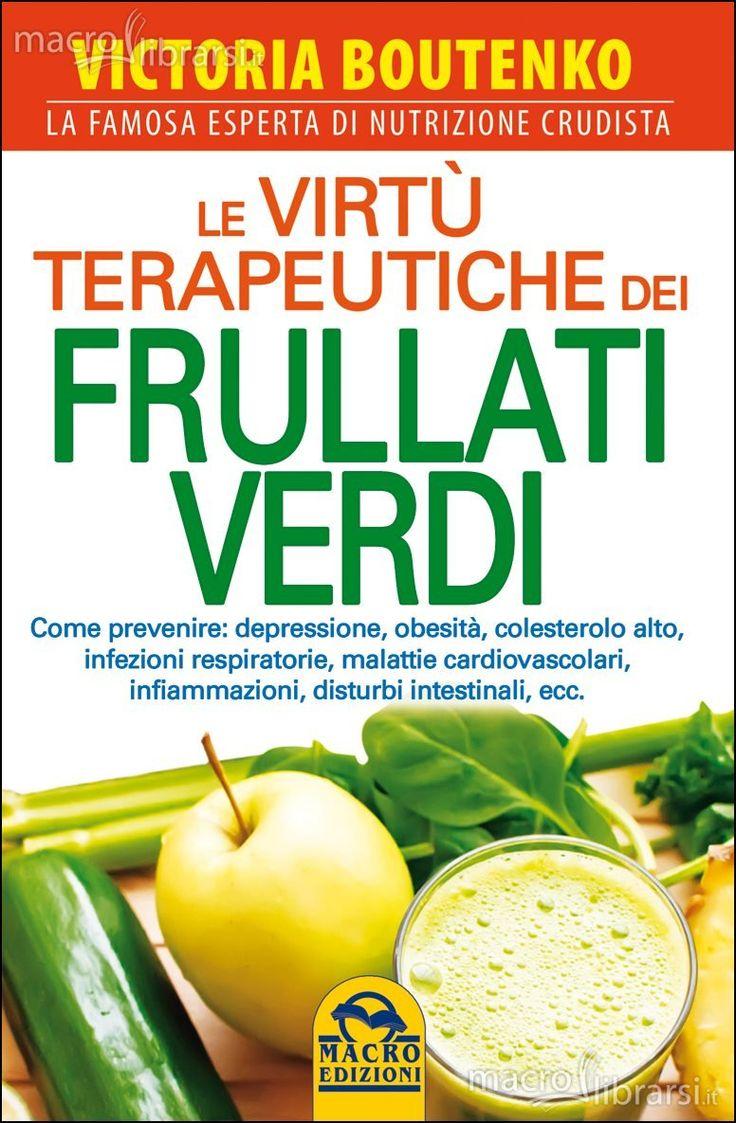"""""""Le virtù terapeutiche dei frullati verdi"""" - Cerca con Google"""