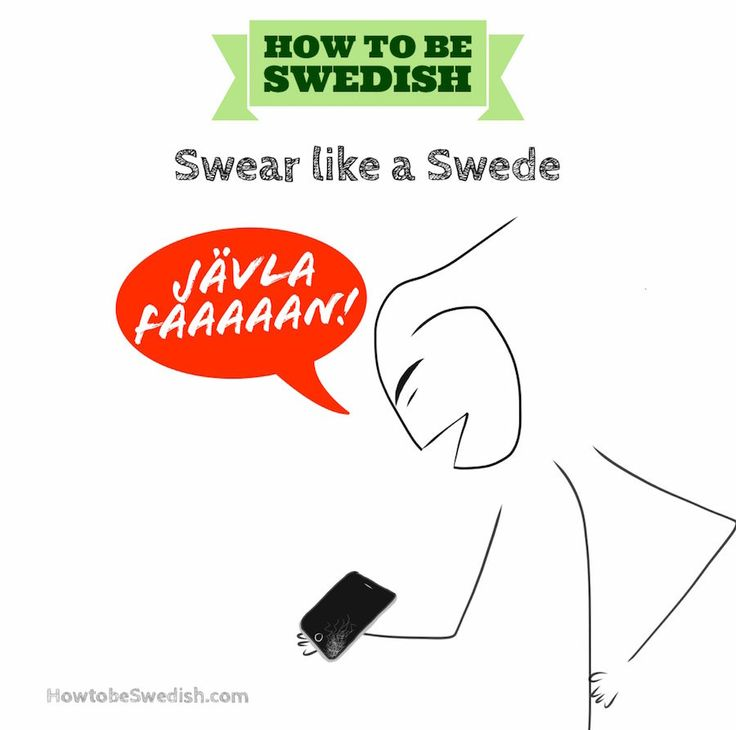 Swear like a Swede - How to be Swedish