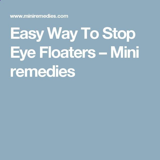 Natural Way To Eliminate Eye Floaters