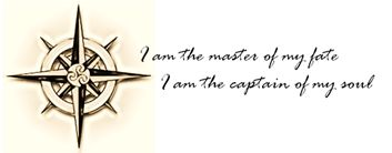 """Designed it myself and this is exactly the tattoo I want!  quote """"I am the master of my fate.             I am the captain of my soul."""""""