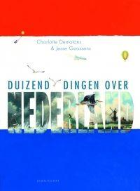 Duizend dingen over Nederland - Charlotte Dematons