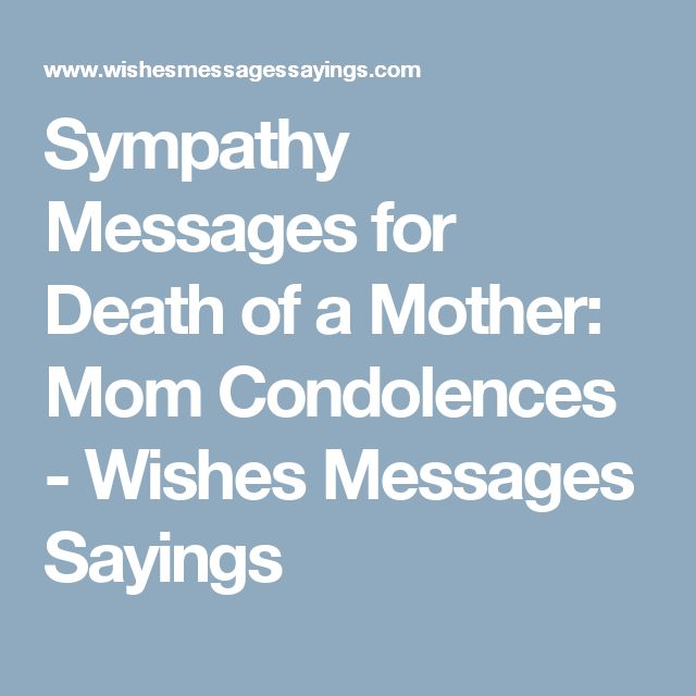 Losing Mom Quotes: 25+ Best Ideas About Sympathy Messages For Loss On