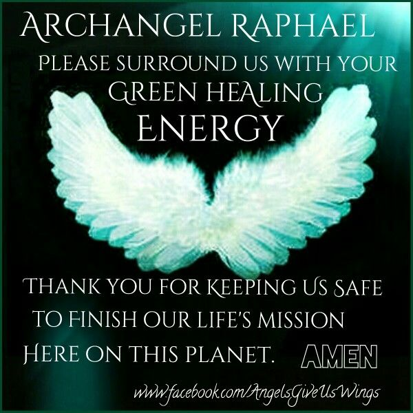 Archangel Raphael, the beautiful and healing Archangel.