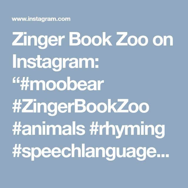 """Zinger Book Zoo on Instagram: """"#moobear #ZingerBookZoo #animals #rhyming #speechlanguagepathology Patiently waiting for this book to arrive! #hibernation Can we reach…"""" • Instagram"""