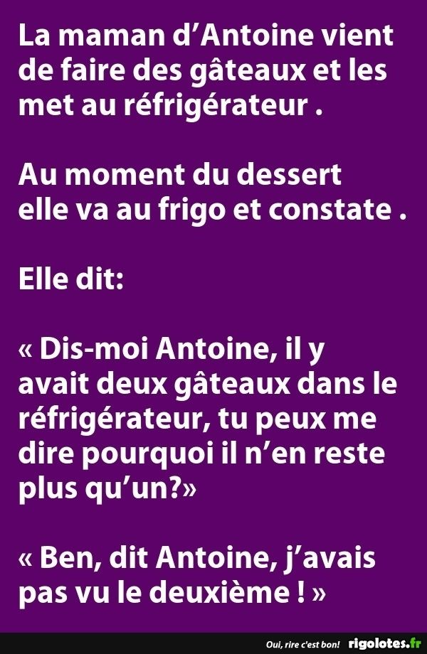 La maman d'Antoine vient de faire des gâteaux et les met au réfrigérateur ... - RIGOLOTES.fr