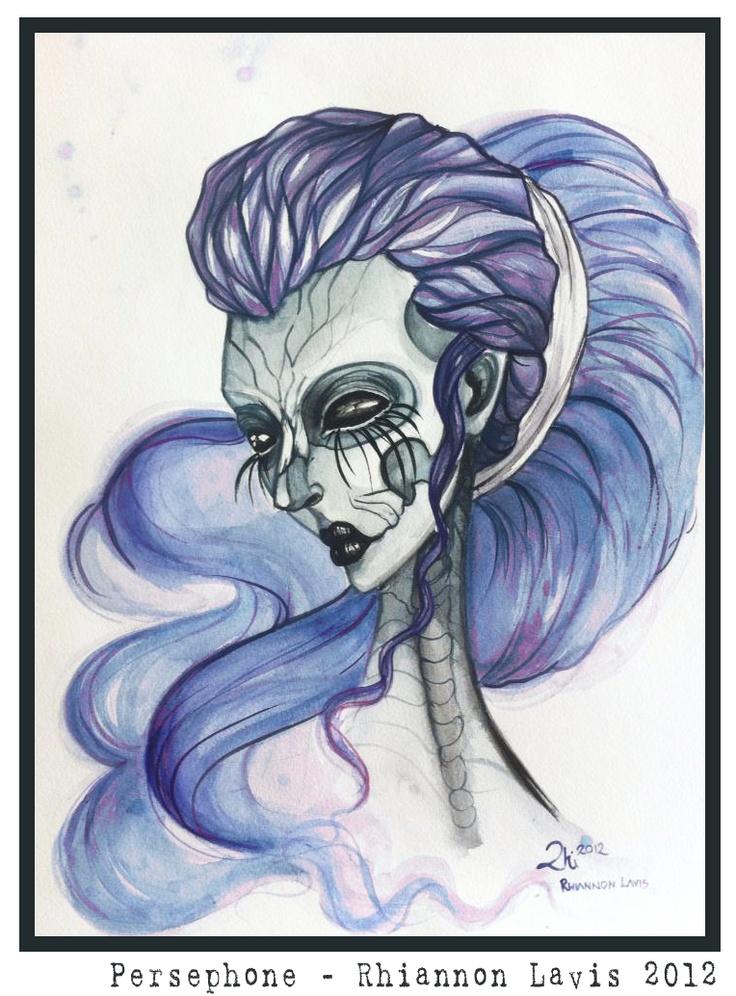 Persephone - 2012  By Rhi la Vis (Rhiannon Lavis)   Watercolours