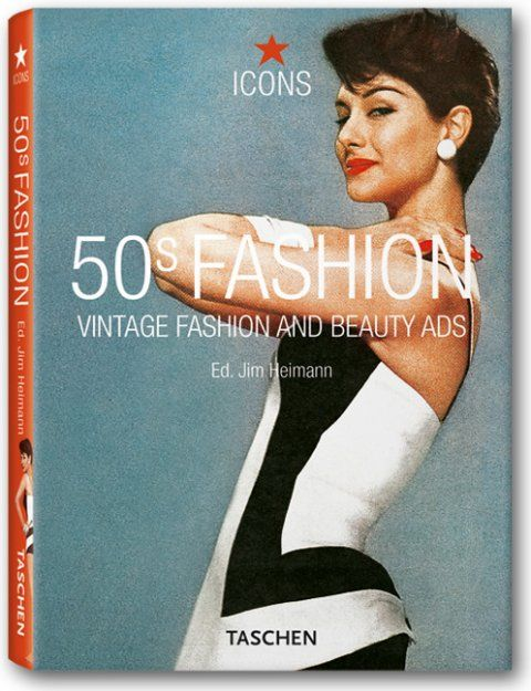 50's Fashion and Beauty Ads - Taschen    From: graphicbook.com