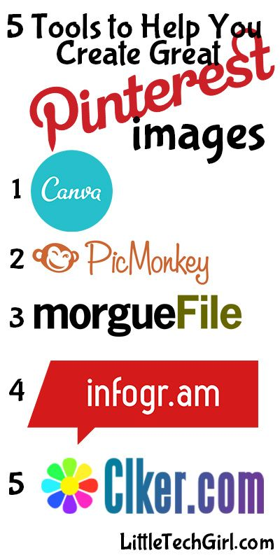 Tools to Create Great Pinterest Images - http://littletechgirl.com/2014/04/05/5-free-tools-to-help-you-create-great-pinterest-images/