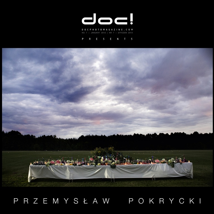 "doc! photo magazine presents: ""Tables"" by Przemyslaw Pokrycki, #7, pp. 199-217"
