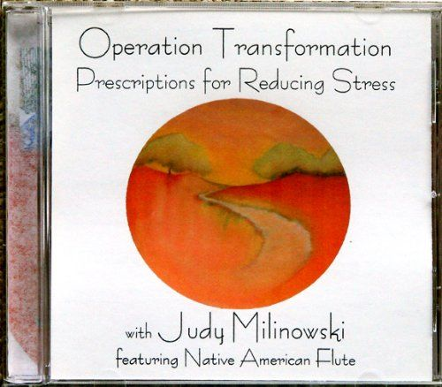 Stress Management Guided Meditation Cd Operation Transformation Prescriptions for Reducing Stress with Judy Milinowski featuring Native American Flute Music *** Read more reviews of the product by visiting the link on the image.