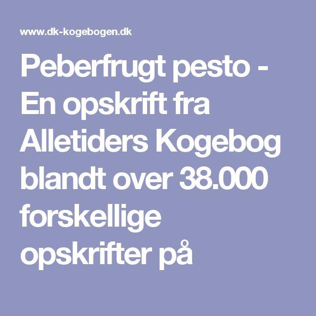 Peberfrugt pesto - En opskrift fra Alletiders Kogebog blandt over 38.000 forskellige opskrifter på