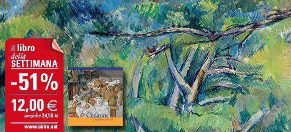"""Il #LibroDellaSettimana è """"Cézanne. Les ateliers du Midi"""", scontato del 60%! http://www.skira.net/cezanne.html"""