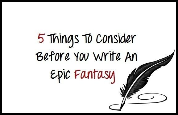 "everything4writers: "" (One Goal To Rule Them All – Five Things To Consider Before You Write An Epic Fantasy - Writers Write """