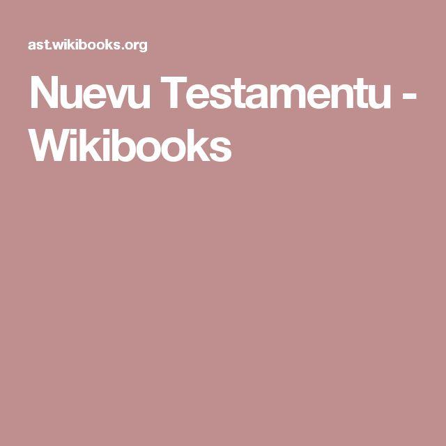 Nuevu Testamentu - Wikibooks