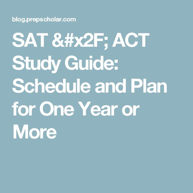 SAT Self Study Game Plan: Setting a Study Schedule for the ...