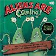 Aliens are Coming!: The True Account of the 1938 War of the Worlds Radio Broadcast (1st)
