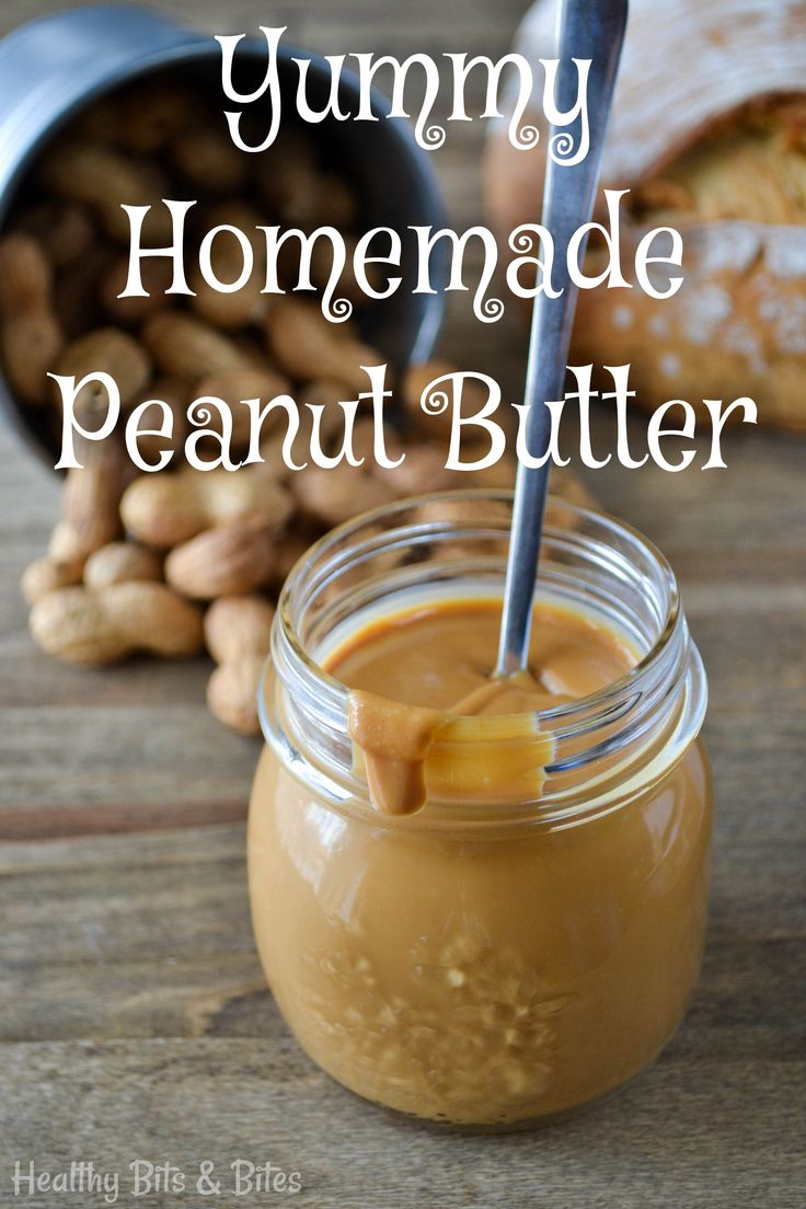 Yummy homemade peanut butter | Healthy Bits and Bites