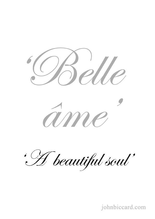 A Beautiful Soul French Word Tattoos Phrase Tattoos French Tattoo Quotes