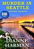 Murder in Seattle: A Northwest Cozy Mystery by Dianne Harman (Author) #Kindle US #NewRelease #Nonfiction #eBook #ad